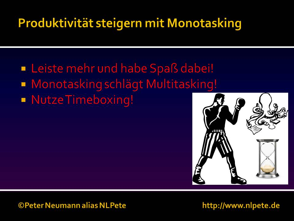 BlogNLPete - Monotasking und Timeboxing