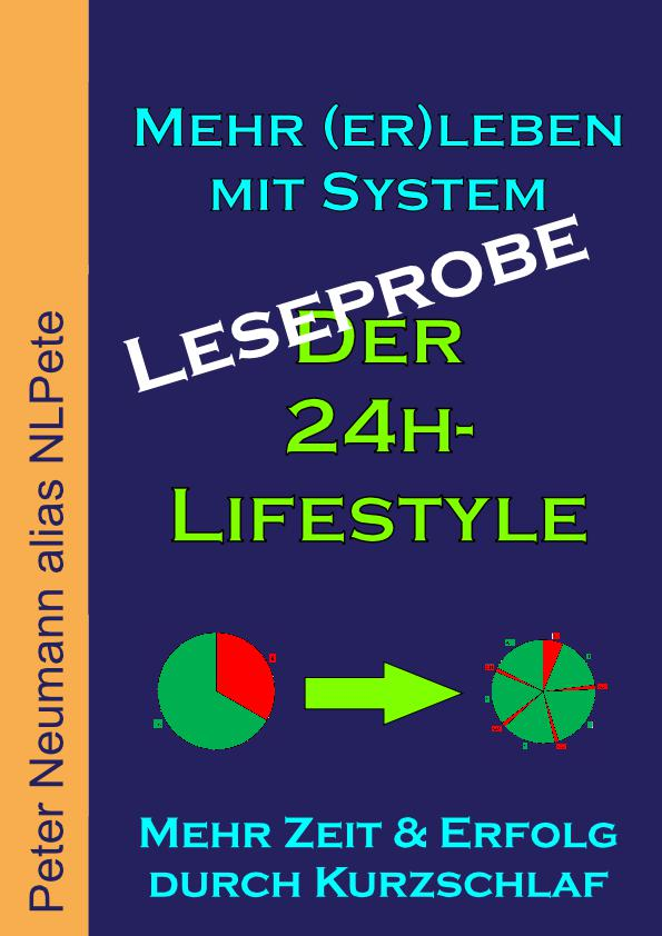 Mehr (er)leben mit System: Der 24h-Lifestyle - Leseprobe