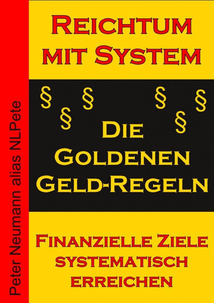 Cover - eBook - Die Goldenen Geld-Regeln - V1.1 - 96 DPI - Mit Rand